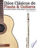 Libro de Dúos Clásicos De Flauta And Guitarra