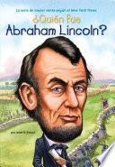Libro de ¿quién Fue Abraham Lincoln?