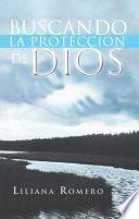 Libro de Buscando La Proteccion De Dios