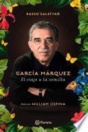 Libro de García Márquez. El Viaje A La Semilla