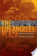 Libro de The Los Angeles Plaza