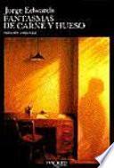Libro de Fantasmas De Carne Y Hueso