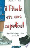 Libro de Ponte En Sus Zapatos / Put Yourself In Their Shoes