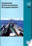 Libro de Evaluaciones Técnico Económicas De La Pesca Marítima