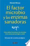 Libro de El Factor Microbio Y Las Enzimas Sanadoras