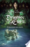 Libro de Corazones De Nieve (dragones Del Éter, 2)