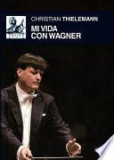 Libro de Mi Vida Con Wagner
