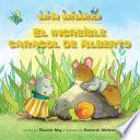 Libro de El Increíble Caracol De Alberto (albert S Amazing Snail)