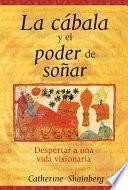 Libro de La Cábala Y El Poder De Soñar