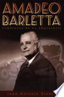 Libro de Amadeo Barletta: Semblanza De Un Empresario