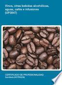 Libro de Uf0847   Vinos, Otras Bebidas Alcoholicas, Aguas, Cafés E Infusiones