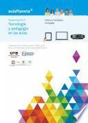 Libro de Perspectivas 2014: Tecnologías Y Pedagogía En Las Aulas.el Futuro Inmediato En