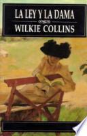 Libro de La Ley Y La Dama   Wilkie Collins