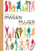 Libro de Manual Imagen De Mujer/ A Woman S Guide To Caring For Her Image
