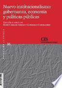 Libro de Nuevo Institucionalismo: Gobernanza, Economía Y Políticas Públicas