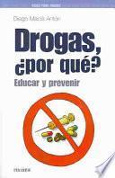 Libro de Drogas, ¿por Qué?