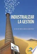 Libro de Industrializar La Gestión