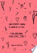 Libro de Uno Siempre Cambia Al Amor De Su Vida   Edición Especial