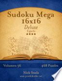 Libro de Sudoku Mega 16×16 Deluxe   Experto   Volumen 56   468 Puzzles