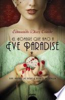 Libro de El Hombre Que Amó A Eve Paradise