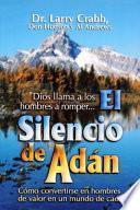 Libro de El Silencio De Adan = The Silence Of Adam