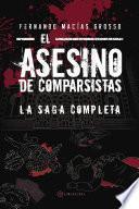 Libro de El Asesino De Comparsistas. La Saga Completa