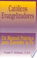 Libro de Católicos Evangelizadores (the Evangelizing Catholic)