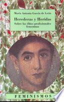 Libro de Herederas Y Heridas