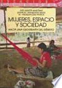 Libro de Mujeres, Espacio Y Sociedad