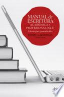 Libro de Manual De Escritura Académica Y Profesional