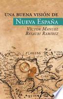 Libro de Una Buena Vision De Nueva Espana