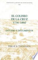 Libro de El Coliseo De La Cruz, 1736 1860