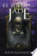 Libro de El Juego…jade