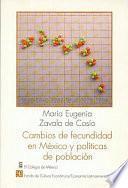 Libro de Cambios De Fecundidad En México Y Política De Población