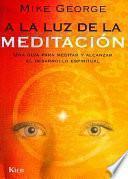 Libro de A La Luz De La Meditación