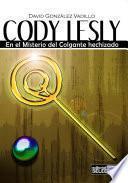 Libro de Cody Lesly. En El Misterio Del Colgante Hechizado