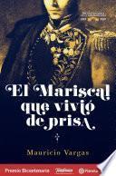 Libro de El Mariscal Que Vivió De Prisa