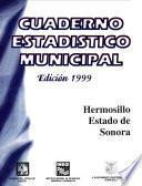 Libro de Hermosillo Estado De Sonora. Cuaderno Estadístico Municipal 1999