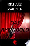 Libro de Das Rheingold (l Oro Del Reno)