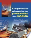 Libro de Competencias Psicosociales Para Profesionales De Los Medios