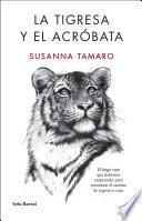 Libro de La Tigresa Y El Acróbata