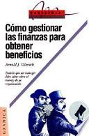 Libro de Cómo Gestionar Las Finanzas Para Obtener Beneficios