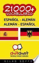 Libro de 21000+ Español   Alemán Alemán   Español Vocabulario