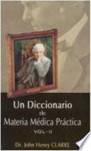 Libro de Un Diccionario De Materia Medica Practica