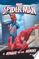 Libro de Spider Man. El Ataque De Los Héroes