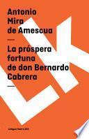 Libro de La Próspera Fortuna De Don Bernardo Cabrera