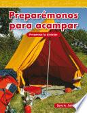 Libro de Preparémonos Para Acampar (getting Ready To Camp)