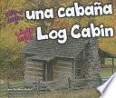 Libro de Look Inside A Log Cabin