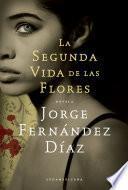 Libro de La Segunda Vida De Las Flores