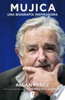 Libro de Mujica. Una Biografía Inspiradora